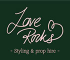 Love Rocks - Design | Style | Hire